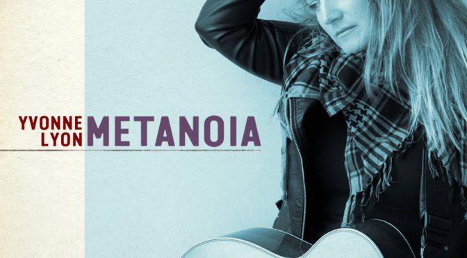 Yvonne Lyon – Metanoia